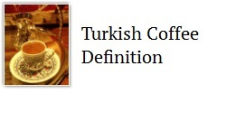 Turkish coffee definition