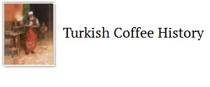Turkish coffee history